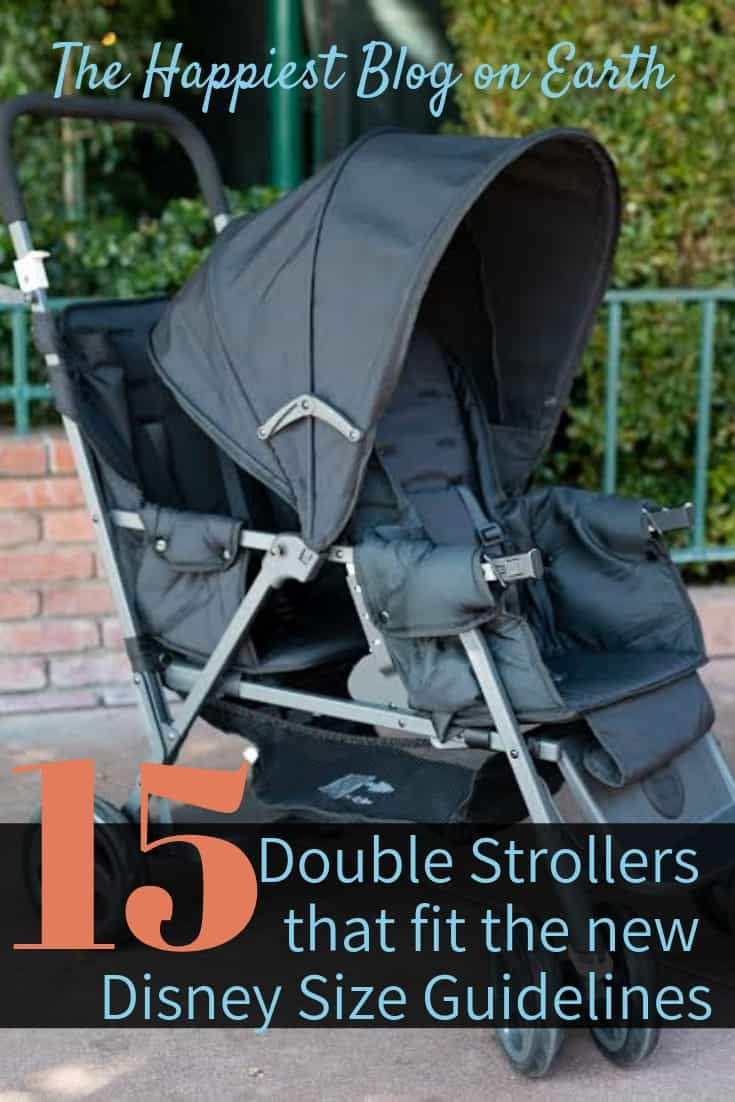 15 double strollers that fit the new Disney size guidelines, effective May 1, 2019.