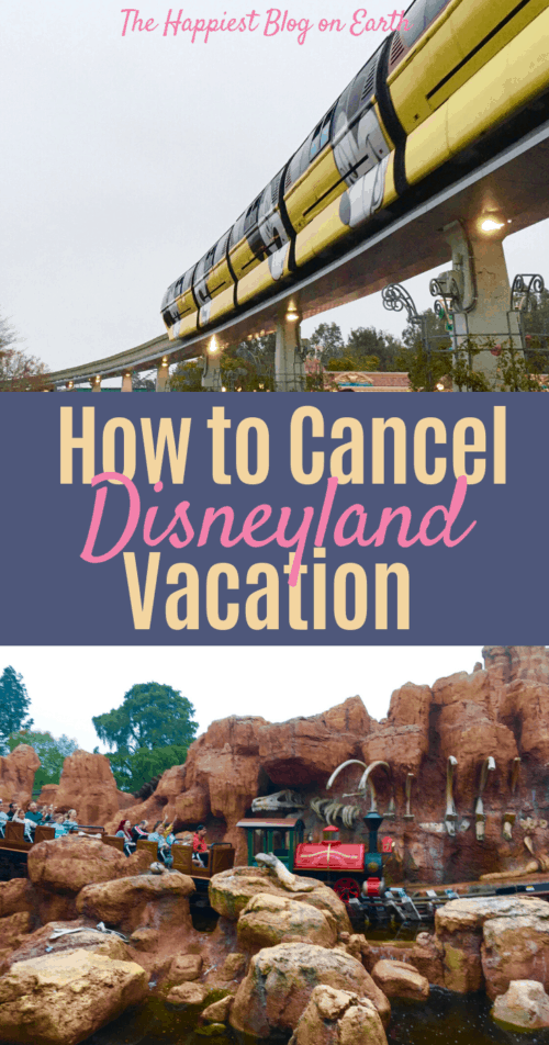 Cancel Disneyland vacation