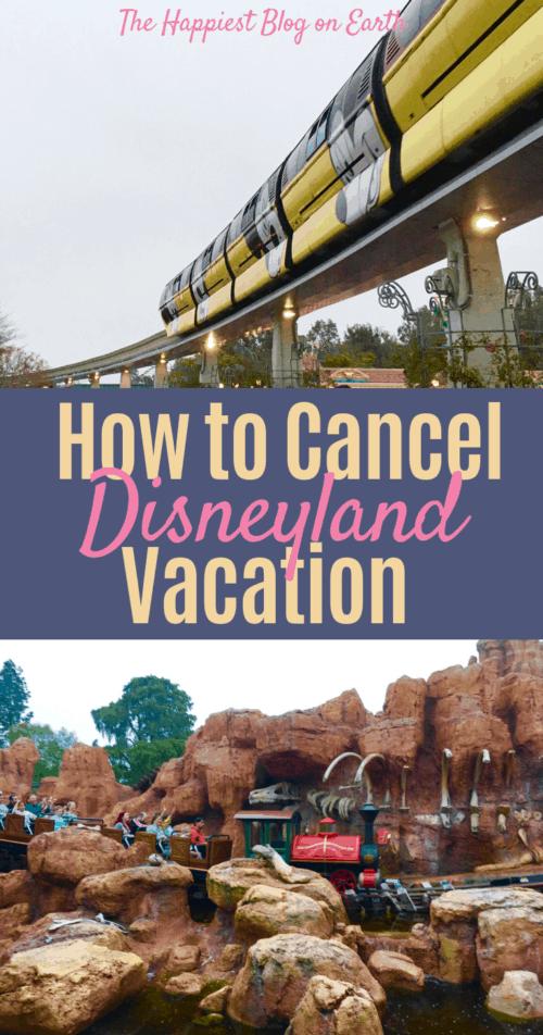 Cancel Disneyland vacation