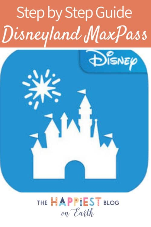 Step by step guide Disneyland MaxPass