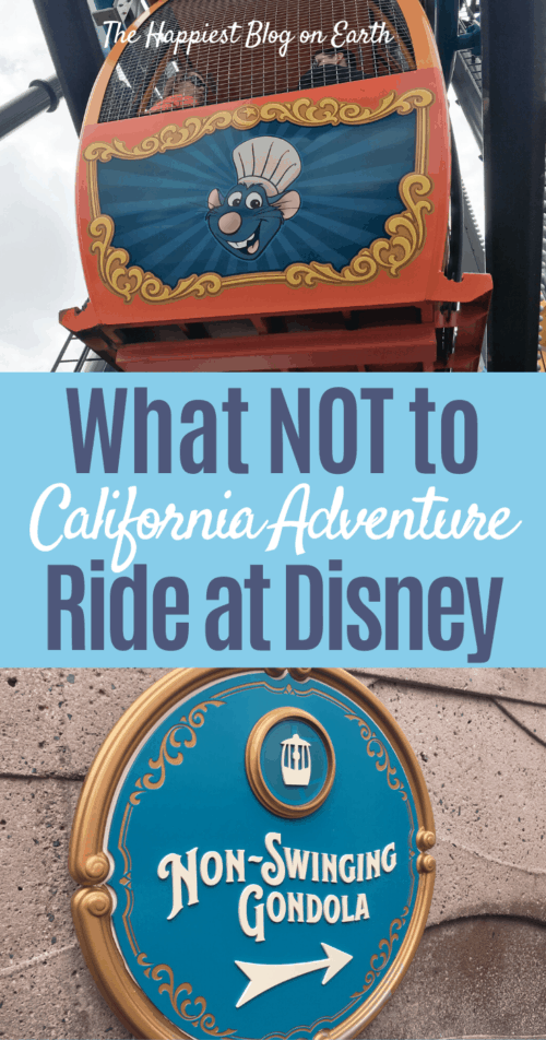 What not to ride at California Adventure