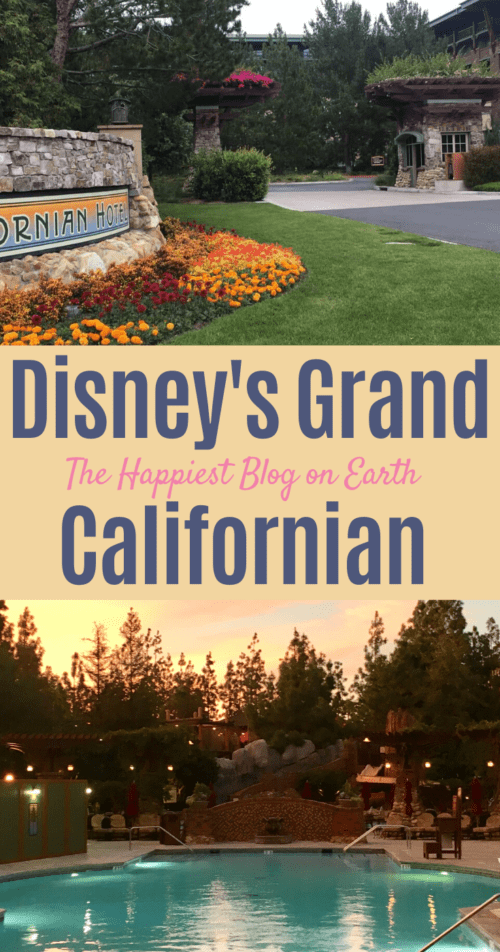 Disneys Grand Californian Hotel