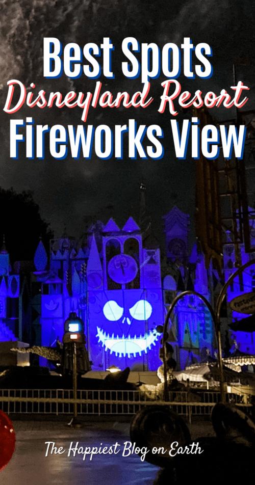Best Disneyland Firewroks Spots