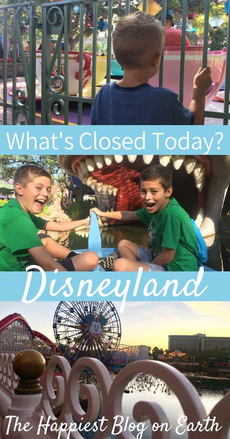 Whats closed today at Disneyland