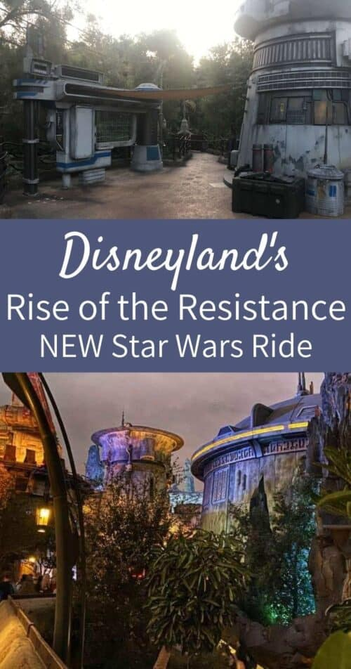 Disneyland Rise of the Resistance
