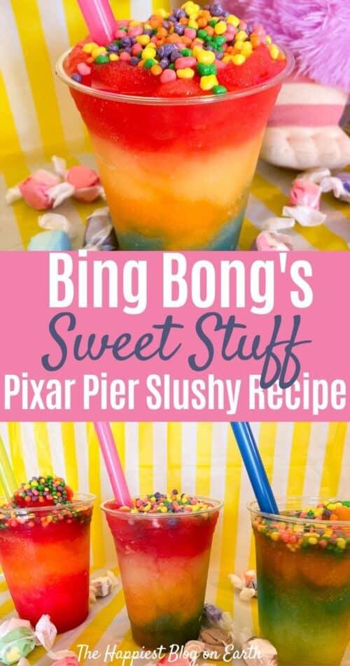 Bing Bongs Sweet Stuff Pixar Pier Slushy Recipe